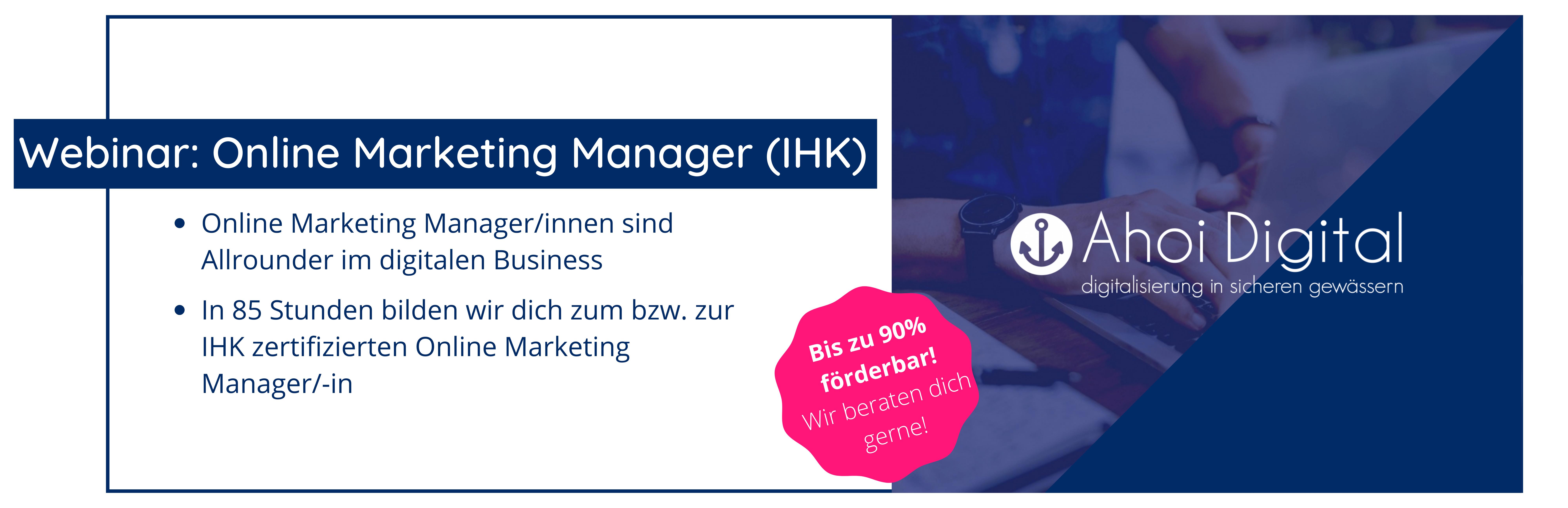 Werde Online Marketing Manager (IHK)! 1 - Social Media Agentur aus Oldenburg Social Media Agentur aus Oldenburg